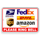 Deliveries Please Ring Bell Sign Or Decal 6 SIZES usps fedex SI264