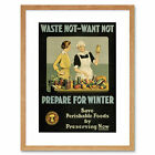 Propaganda War WWI Canada Prepare Winter Food Waste Framed Wall Art Print