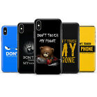 Don't Touch My Phone Phone Case cover fit  iPhone 11/8/7/6/5/4/X $7.89 USD on eBay