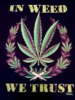 T-Shirt,Weed Marihuana,Canabis,,In Weed we Trust 19432