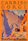 CARRISO GORGE RAILWAY SOUTHERN PACIFIC USA TRAIN TRAVEL VINTAGE POSTER REPRO