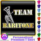 Baritone Team - Personalised Music T Shirt 5yrs - 6XL by MusicaliTee