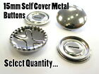15mm Metal Self Cover Buttons Brass Silver Select Quantity...