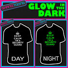 KEEP CALM I'M A SECURITY GUARD MUSIC FESTIVAL GLOW IN THE DARK PRINTED TSHIRT