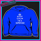 KEEP CALM I'M A SUPER DAD FATHER ADULTS MENS LADIES HOODIE HOODY GIFT