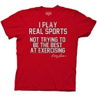 "Eastbound and Down Kenny Powers ""I Play Real Sports"" Red T-Shirt &"