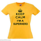 Keep Calm Superhero Ladies Lady Fit T Shirt 13 Colours Size 6 - 16