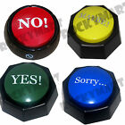 The NO, YES or SORRY Button -SIMPLIFY YOUR LIFE WITH THE PUSH OF A BUTTON- LQQK