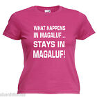 What Happens Magaluf Ladies Lady Fit T Shirt 13 Colours Size 6 - 16