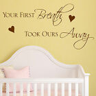 Baby Wall Sticker Quote - Your First Breath Child Nursery Bedroom Decal Art