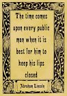 A4 Parchment Poster Quote Abraham Lincoln - LIPS CLOSED - Greeting Card Option