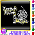 French Horn Magic - Personalised Music T Shirt 5yrs - 6XL by MusicaliTee