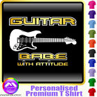 Electric Guitar Babe With Attitude 3 - Music T Shirt 5yrs - 6XL by MusicaliTee