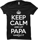 Keep Calm And Let Papa Handle It - Father's Day Womens T-shirt