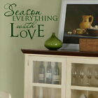 Season With Love Kitchen Wall Stickers, Vinyl Art Quote, Home Transfer Decal kq7