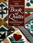 The Thimbleberries Book of Quilts: Quilts of All Sizes Plus Decorative...