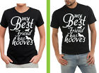 my best friend has hooves horse FUNNY HUMOR 100% COTTON T SHIRT