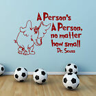 Dr Seuss A Person's A Person No Matter How Small Children's Wall Sticker Decal