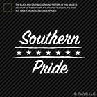 Southern Pride Sticker Die Cut Decal hospitality