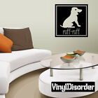 Dog Ruff-Ruff Animal Wall Quote Mural Decal -anm007 $9.99 USD on eBay