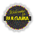 2 x Welcome To Bulgaria Vinyl Stickers Travel Luggage #7800