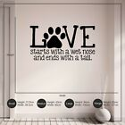 Love Starts with a Wet Nose Dog Wall Decal Vinyl Wall Sticker Home Decoration
