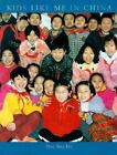 Kids Like Me in China by Ying Ying Fry c2002, VGC Hardcover
