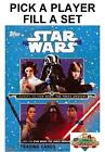 2015 Topps Star Wars Journey to the Force Awakens Pick a Card Base Set Builder