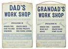 Grandad Dad - Work Shop Metal Wall Hanging Sign ~Shabby Chic - Fathers Day