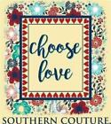 Southern Couture Womens Christian T-Shirt: Choose Love | Comfort Color Butter