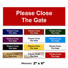 Please Close The Gate Sign Engraved Gate Door Wall Sign + FREE CHOICE OF COLOURS