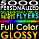 5000 CUSTOM PRINTED 8.5x5.5 PERSONALIZED FLYERS Full Color Gloss Half Page 2side