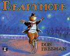 Bearymore by Don Freeman c1979, NEW Paperback Out of Print
