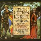 Kitchen Knight : A Tale of King Arthur c1993, VGC Paperback
