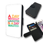 A DAY WITHOUT LAUGHTER IS A DAY WASTED QUOTE FLIP PHONE COVER...