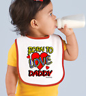 Rabbit Skins Infant Cotton Snap Bib Born To Love Daddy