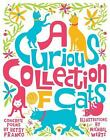 Curious Collection of Cats by Betsy Franco c2009, VGC Hardcover