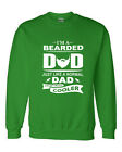 I'M BEARDED DAD JUST LIKE NORMAL DAD EXCEPT MUCH COOLER  Crewneck Sweatshirt