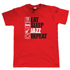 Eat Sleep Jazz Repeat, Mens Funny Music T Shirt, Gift Dad