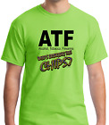 Bayside Made USA T-shirt ATF who's bringing the chips Beer Cigs Guns Party
