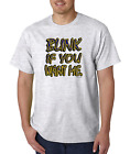 Bayside Made USA T-shirt Blink If You Want Me Funny Adult Humor