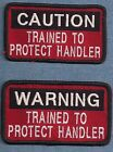 TRAINED TO PROTECT HANDLER service dog vest patch