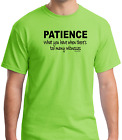 Bayside Made USA T-shirt Patience What You Have When Too Many Witnesses