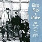 "Blues, Rags and Hollers by Dave ""Snaker"" Ray/Koerner, Ray & Glover/""Spider"" John"