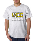 Bayside Made USA T-shirt World Needs Uncles Those Kids Don't Spoil Themselves