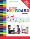 How To Play Keyboard A Complete Guide for Absolute Beginners, New, Free Shipping