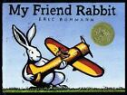 My Friend Rabbit by Eric Rohmann c2002, VGC Hardcover 1st Edition, 1st Printing