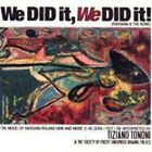 TIZIANO TONONI / WE DID IT,WE DID IT!-THE MUSIC OF RAHSAAN ROLAND KIRK AND M...