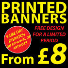 PRINTED FULL COLOUR VINYL BANNERS - FREE ARTWORK -  OUTDOOR ADVERTISING SIGN
