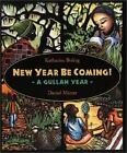 New Year Be Coming! A Gullah Year by Katharine Boling c2002 VGC Hardcover